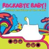 Lullabies for babies that rock