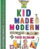 Kid Made Modern by Todd Oldham, modern inspired crafts for kids